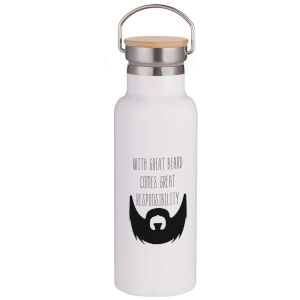 With Great Beard Comes Great Responsibility Portable Insulated Water Bottle - White