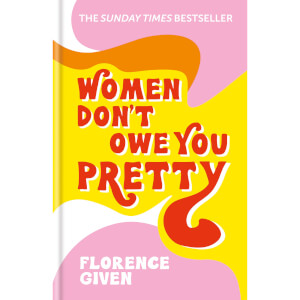 Women Don't Owe You Pretty Book