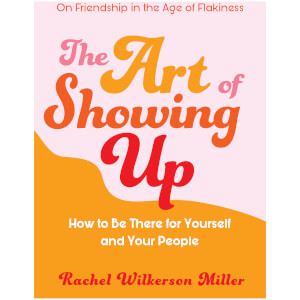 The Art of Showing Up Book