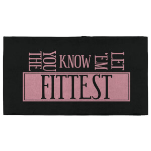 Let 'Em Know You The Fittest Fitness Towel