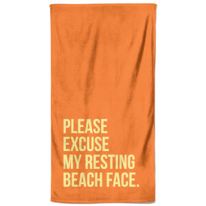 Please Excuse My Resting Beach Face Beach Towel