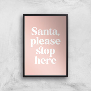 Santa Please Stop Here Pink Giclee Art Print