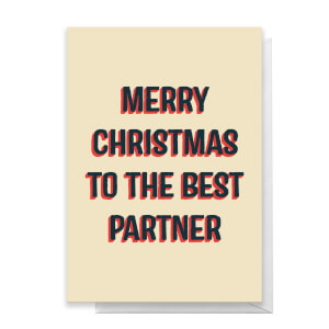 Merry Christmas To The Best Partner Greetings Card