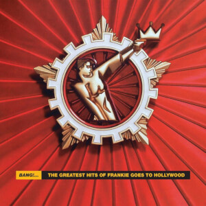 Frankie Goes To Hollywood - Bang! - The Best Of Frankie Goes To Hollywood 2LP
