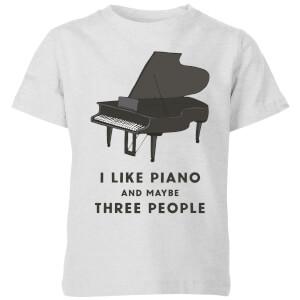 I Like Piano And Maybe Three People Kids' T-Shirt - Grey