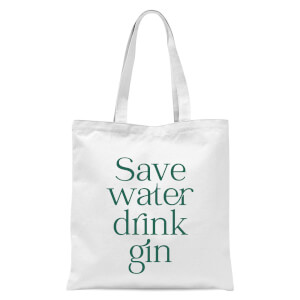 Save Water Drink Gin Tote Bag
