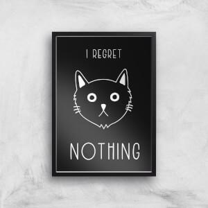 I Regret Nothing Cat Meme Giclee Art Print