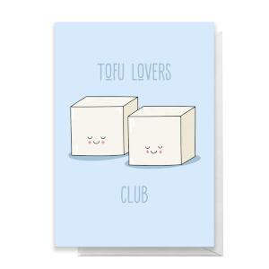 Tofu Lovers Club Greetings Card