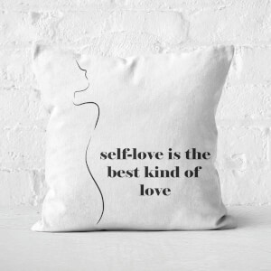 Self-Love Is The Best Kind Of Love Square Cushion