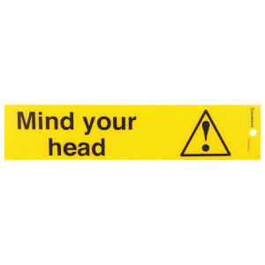 Self Adhesive Mind your head Sign - 245 x 58mm
