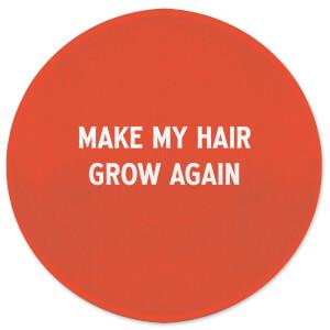 Make My Hair Grow Again Round Bath Mat