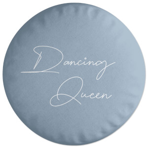 Dancing Queen Round Cushion