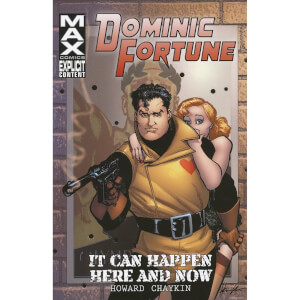 Marvel Dominic Fortune It Can Happen Here And Now Trade Paperback