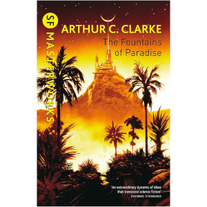 SF Masterworks: Fountains Of Paradise by Arthur C Clarke (Paperback)