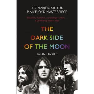 Pink Floyd: Dark Side of the Moon by John Harris (Paperback)