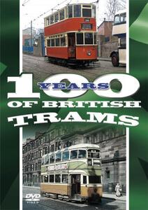 100 Years Of British Trams
