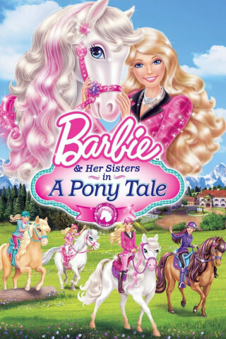 Barbie and her sisters in a Pony Tale