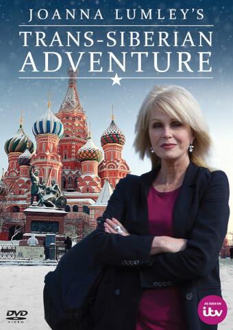 Joanna Lumley's Trans-Siberian Adventure