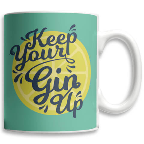 Keep Your Gin Up Mug