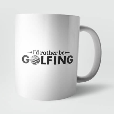 Tasse Golf I'd Rather Be Golfing