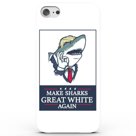 Make Sharks Great White Again Phone Case for iPhone & Android