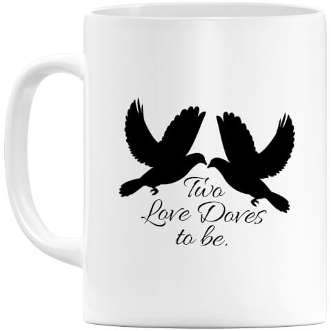 Two Love Doves to be Mug