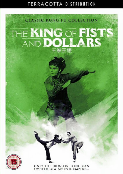 The King of Fists and Dollars