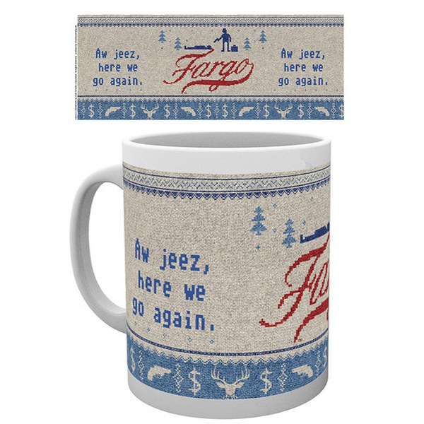 Fargo Here We Go Again Mug