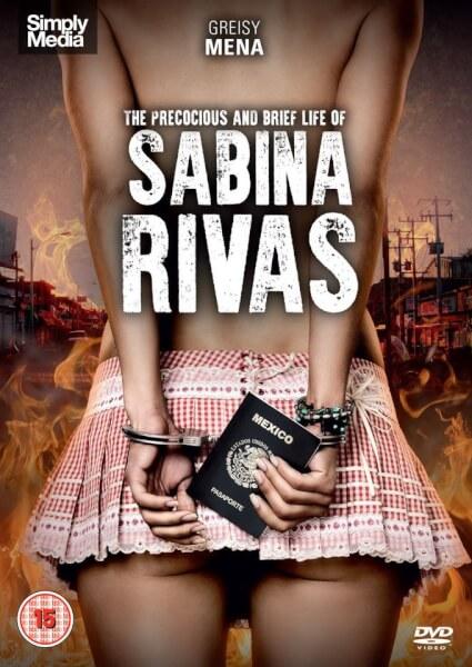 The Precocious & Brief Life of Sabina Rivas