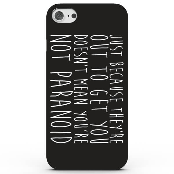 Paranoid! Phone Case for iPhone & Android - 3 Colours
