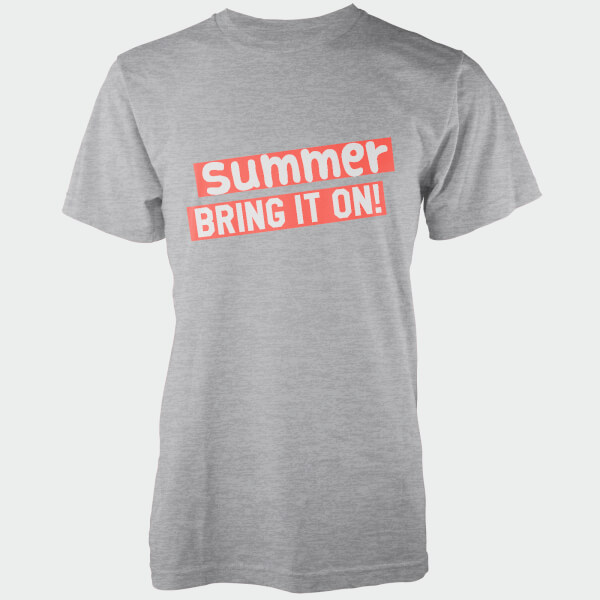 Summer Bring It On! Grey T-Shirt