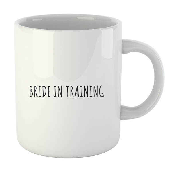 Bride in Training Mug