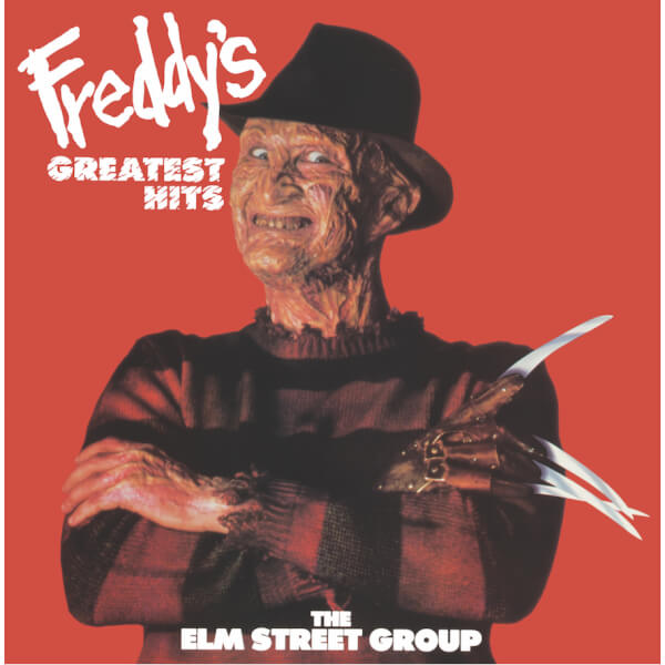 The Elm Street Group (Featuring Robert Englund) - Freddy's Greatest Hits A Nightmare On Elm Street. Zavvi Exclusive Limited to 200 Units.