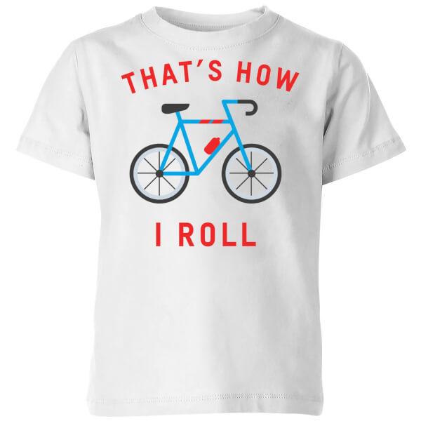 Thats How I Roll Kids' T-Shirt - White