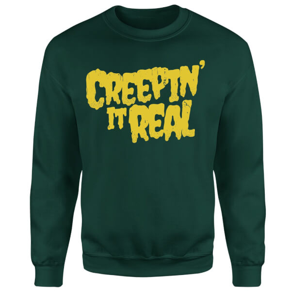 Creepin it Real Sweatshirt - Forest Green