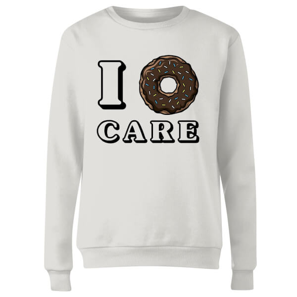I Donut Care Women's Sweatshirt - White