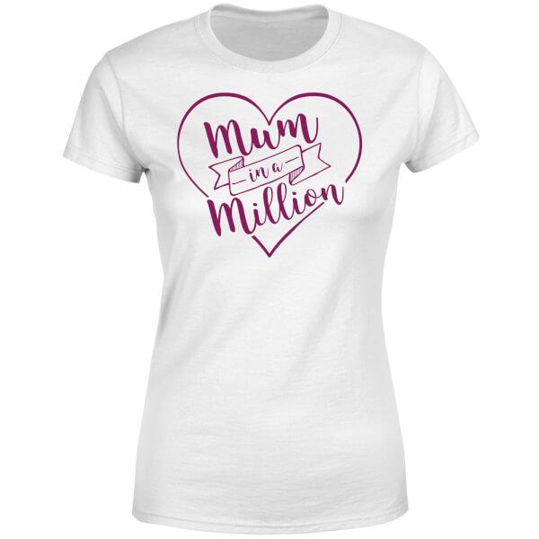 Mum in a Million Women's T-Shirt - White