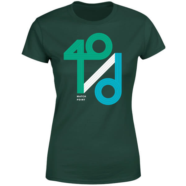 40 / d Match Point Women's T-Shirt - Forest Green