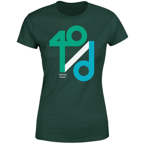 40 / d Match Point Women's T-Shirt - Forest Green
