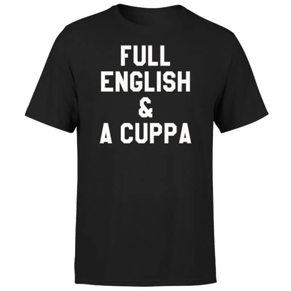 Full English and a Cuppa T-Shirt - Black