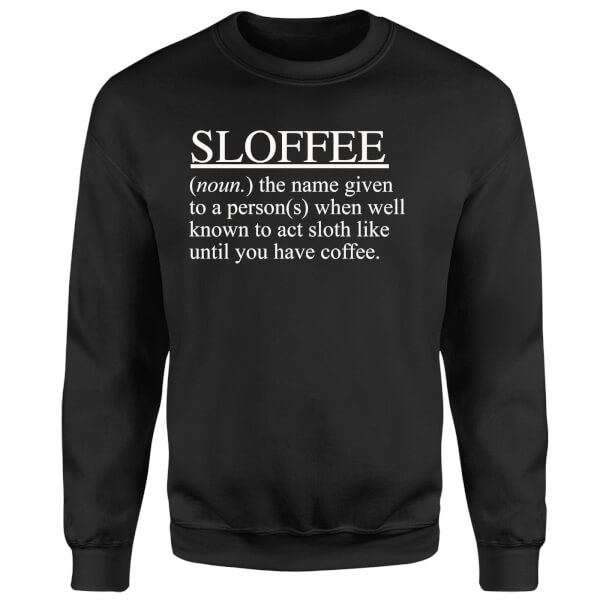 Sloffee Sweatshirt - Black