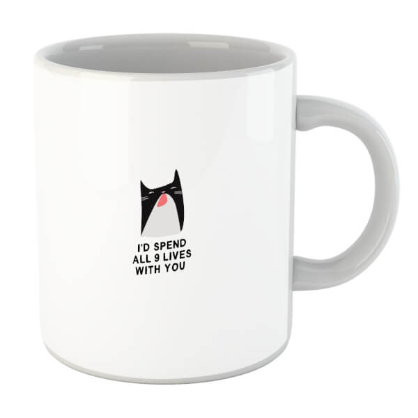I'd Spend All 9 Lives With You Mug