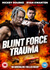 Blunt Force Trauma: Image 1
