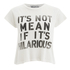 Wildfox Women's Not Mean Hilarious T-Shirt - Pearl: Image 1