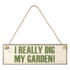 Parlane 'I Really Dig My Garden' Hanging Sign - White/Green (38 x 12.5cm): Image 1