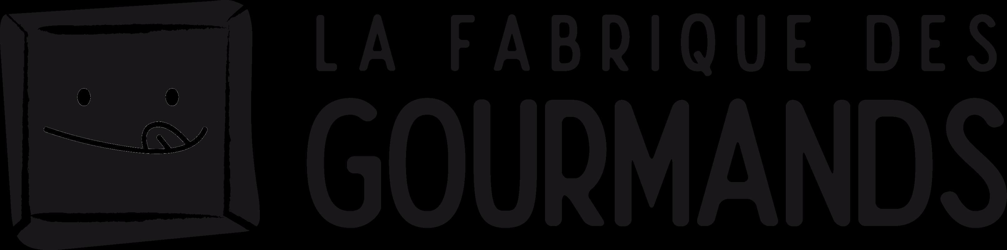 LA FABRIQUE DES GOURMANDS
