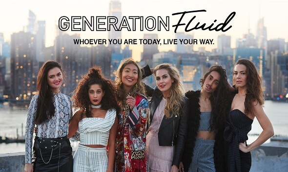 <b> Generation Fluid. Whoever you are today, live your way.</b>