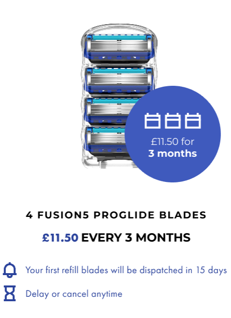 4 FUSION5 PROGLIDE BLADES. £11.50 EVERY 3 MONTHS
