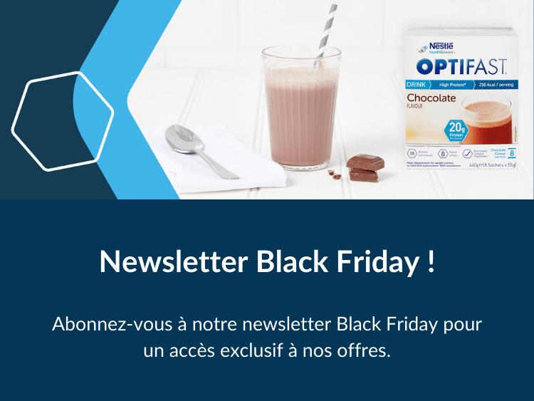 Abonnez-vous à notre newsletter Black Friday pour un accès exclusif à nos offres.