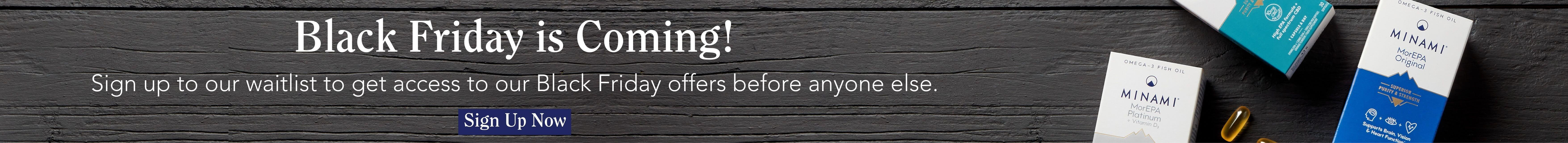 Black Friday is Coming Sign Up Banner
